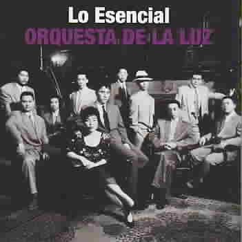 LO ESENCIAL BY ORQUESTA DE LA LUZ (CD)