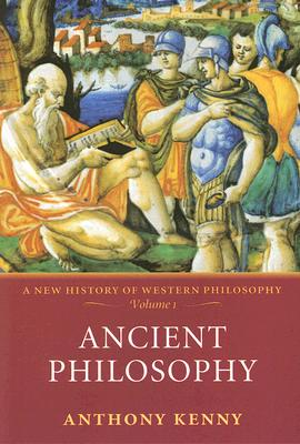 Ancient Philosophy By Kenny, Anthony