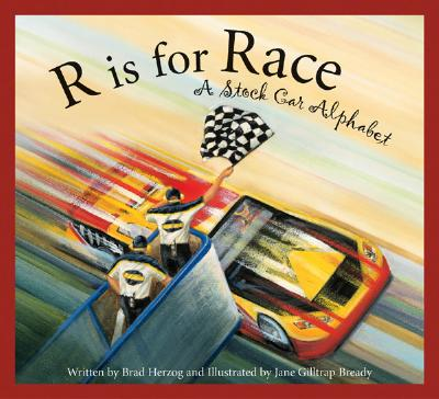 R Is for Race By Herzog, Brad/ Bready, Jane Gilltrap (ILT)